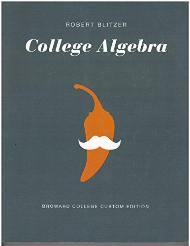College Algebra Essentials (Broward College custom edition)
