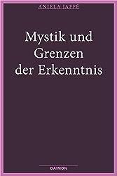 Mystik und Grenzen der Erkenntnis