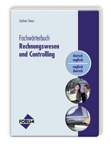 Fachwörterbuch Rechnungswesen und Controlling: Deutsch-Englisch/Englisch-Deutsch