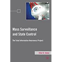 Mass Surveillance and State Control: The Total Information Awareness Project
