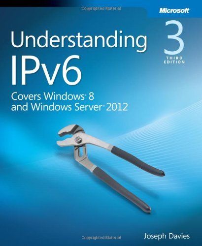 [PDF] Understanding IPv6: Your Essential Guide to IPv6 on Windows Networks, 3rd Edition Free Download | Publisher : Microsoft Press | Category : Computers & Internet | ISBN 10 : 0735659141 | ISBN 13 : 9780735659148