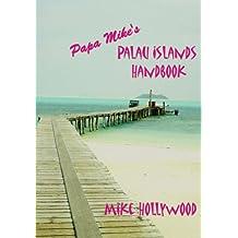 Papa Mikeýs Palau Islands Handbook