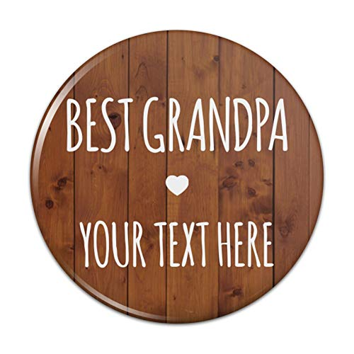 - Personalized Custom 1 Line Best Grandpa Grandfather Kitchen Refrigerator Locker Button Magnet - 2.25
