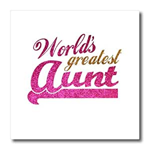 ht_151285_3 InspirationzStore Typography - Worlds Greatest Aunt - Best Auntie ever - pink and gold text - faux sparkles - matte glitter-look - Iron on Heat Transfers - 10x10 Iron on Heat Transfer for White Material