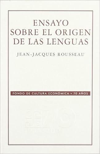 Book Ensayo sobre el origen de las lenguas (70 Aniversario Fce) (Spanish Edition)