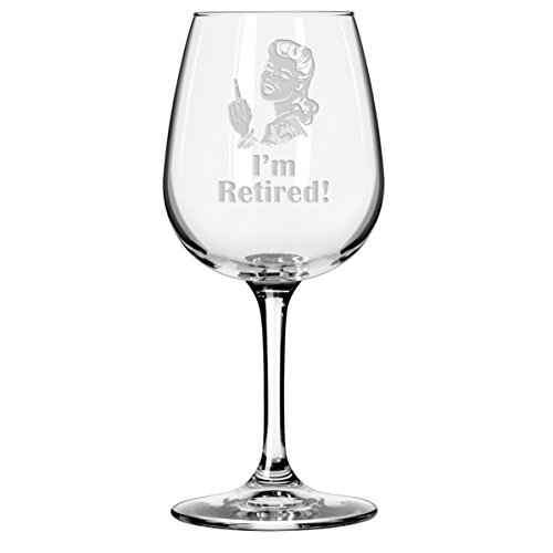 I'm Retired Wine Glass - Unique Gift for Retiring Coworker, Boss, Colleague, Partner (Woman)