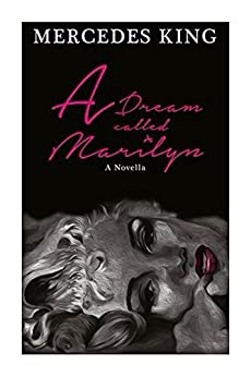 A Dream Called Marilyn by [King, Mercedes]