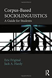 Corpus-Based Sociolinguistics: A Guide for Students