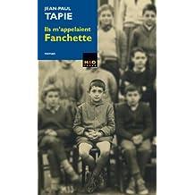 Ils m'appelaient Fanchette (French Edition)