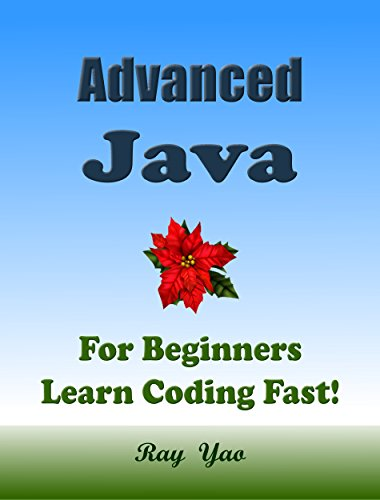 Advanced Java For Beginners Learn Coding Fast Java Programming