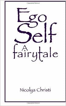 Book Ego/Self: A Fairytale