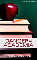Danger in Academia (Sliding Sideways Mystery Book 2)