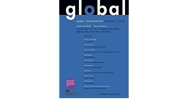 Global upper intermediate teachers book pack lindsay clandfield global upper intermediate teachers book pack lindsay clandfield 9780230033252 amazon books fandeluxe Images