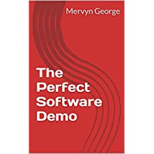 The Perfect Software Demo
