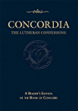 Concordia: The Lutheran Confessions: Second Edition