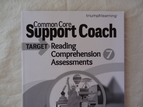 Common Core Support Coach, Target: Reading Comprehension, Assessments, Grade 7