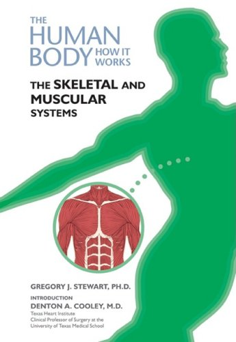 Download The Skeletal and Muscular Systems (Human Body: How It Works) pdf