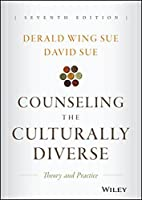 Counseling the Culturally Diverse: Theory and Practice, 7th Edition Front Cover