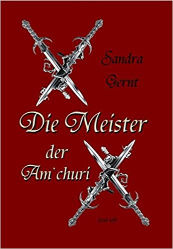 Die Meister der Amchuri (German Edition)