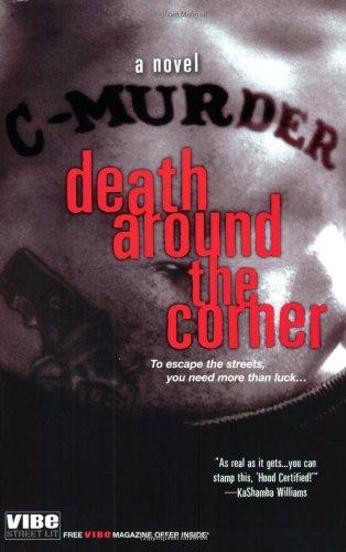 DEATH AROUND THE CORNER by Vibe