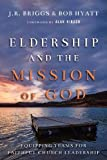 Eldership and the Mission of God: Equipping Teams
