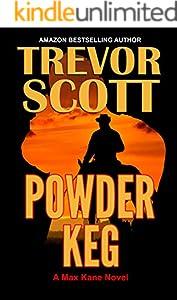 Powder Keg (Max Kane Series Book 6)