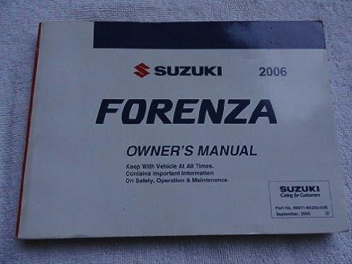 2006 suzuki forenza owners manual suzuki amazon com books rh amazon com 2007 suzuki forenza owners manual 2005 suzuki forenza owners manual