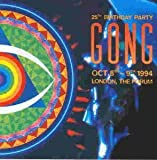 25Th Birthday Party London, The Forum(2Cd) by Gong