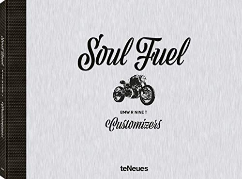Pdf Transportation Soul Fuel: BMW R NINE T CUSTOMIZERS
