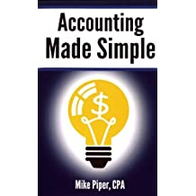 Accounting Made Simple: Accounting Explained in 100 Pages or Less