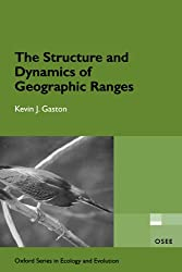 The Structure and Dynamics of Geographic Ranges: Osee (Oxford Series in Ecology and Evolution)