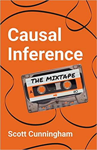 Causal Inference The Mixtape Cunningham