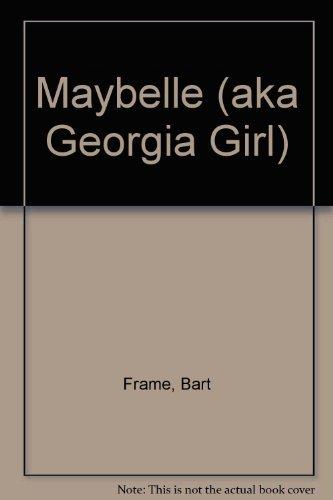 Maybelle (aka Georgia Girl)