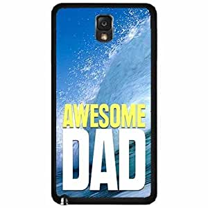 Awesome Dad TPU RUBBER SILICONE Phone Case Back Cover Samsung Galaxy Note III 3 N9002