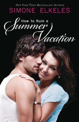 How to Ruin a Summer Vacation (How to Ruin a Summer Vacation Novel) (Best Places To Vacation In Southern California)