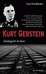 Kurt Gerstein : L'ambiguïté du bien