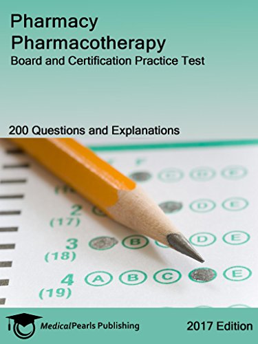 Pharmacy Pharmacotherapy: Board and Certification Practice Test ...