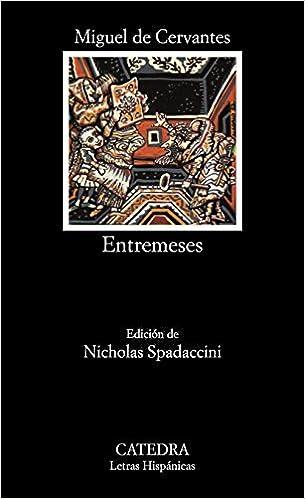 Entremeses (Letras Hispánicas): Amazon.es: Cervantes, Miguel de ...