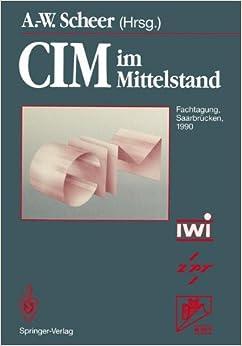 CIM im Mittelstand: Fachtagung, Saarbrücken, 14.-15. Februar 1990 (German Edition)