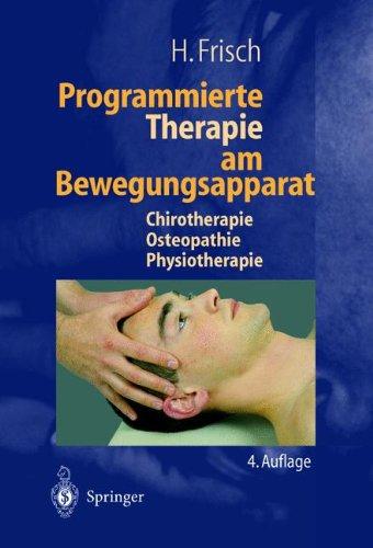 programmierte-therapie-am-bewegungsapparat-chirotherapie-osteopathie-physiotherapie
