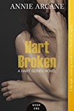 Hart Broken (The Hart Series, Book 1)