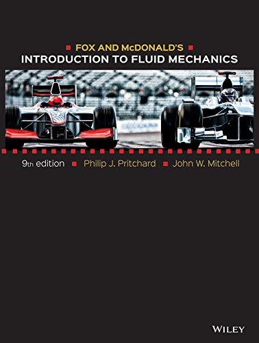 Fox and McDonald's Introduction to Fluid (Mechanics Textbook)