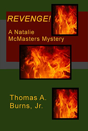 #freebooks – [Kindle] Revenge!: A Natalie McMasters Mystery – FREE on August 20th