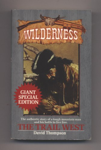 The Trail West: Wilderness
