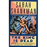 The King Is Dead, Sarah Shankman, 1416503072