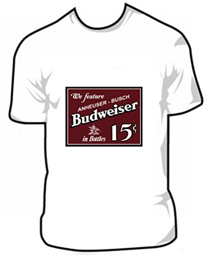 Vintage Budweiser Poster Beer 15 Cents T shirt Iron On