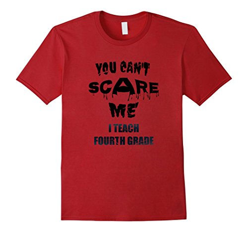 Mens Teacher Shirt 4th Grade Fourth Cant Scare Me Teach Halloween Large Cranberry