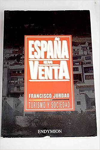 España en venta (Turismo y sociedad): Amazon.es: Jurdao Arrones ...