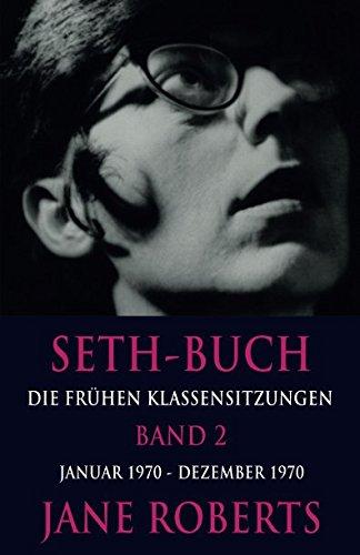 Seth-Buch Die Frühen Klassensitzungen, Band 2