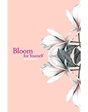 Bloom for Yourself